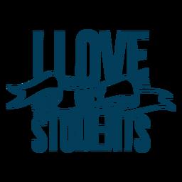 Amo a mis estudiantes diseño de letras de cinta