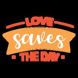 El amor salva las letras del día