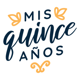 Mis quince anos lettering