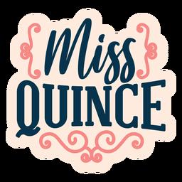 Pegatina Letras de Miss quince