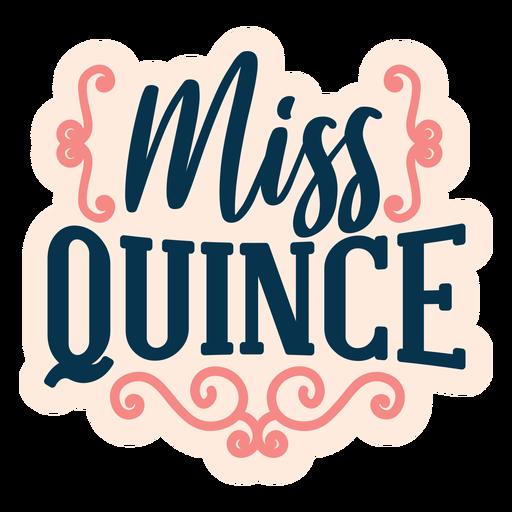 Pegatina Letras de Miss quince Transparent PNG