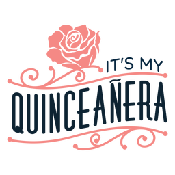 My quinceanera floral lettering