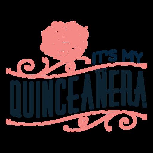 Meine Quinceanera Blumenschrift