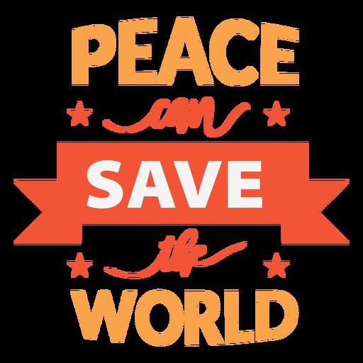 La paz puede salvar al mundo letras