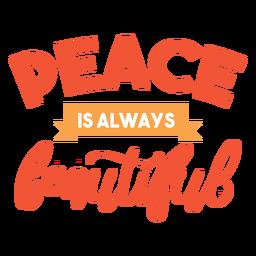 A paz é linda rotulação