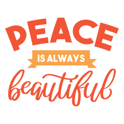 Peace is beautiful lettering