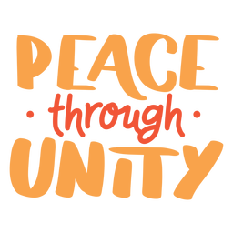 Peace through unity lettering