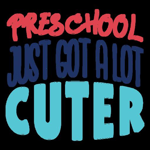 Preschool just got cuter lettering design