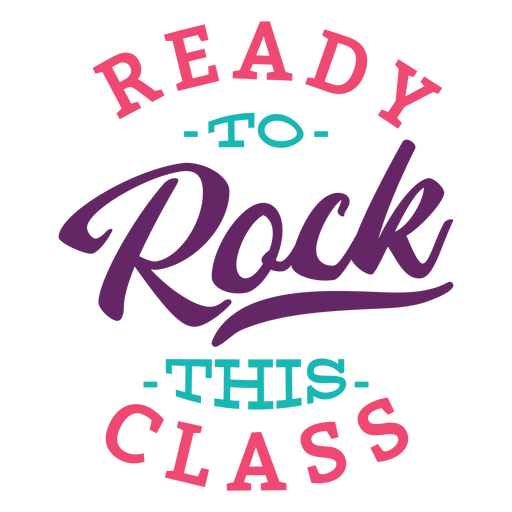 Rock this class lettering design Transparent PNG