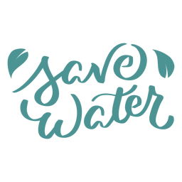 Save water lettering