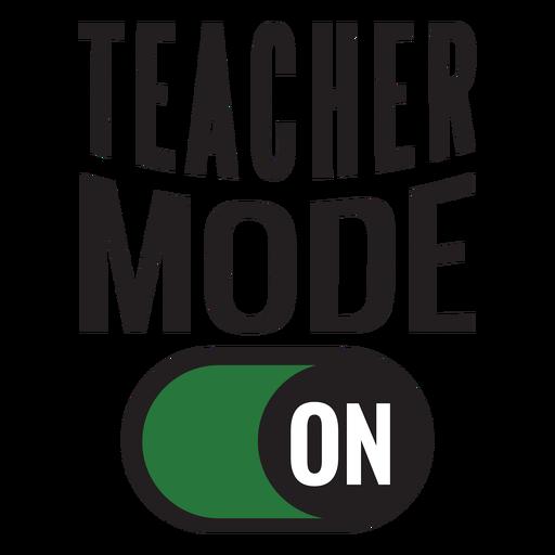 Teacher mode on lettering design Transparent PNG