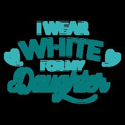 Use blanco para las letras de la hija