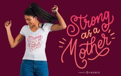 Mãe forte Lettering Design de t-shirt