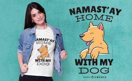 Design de t-shirt com citações de cão em casa de Namastay