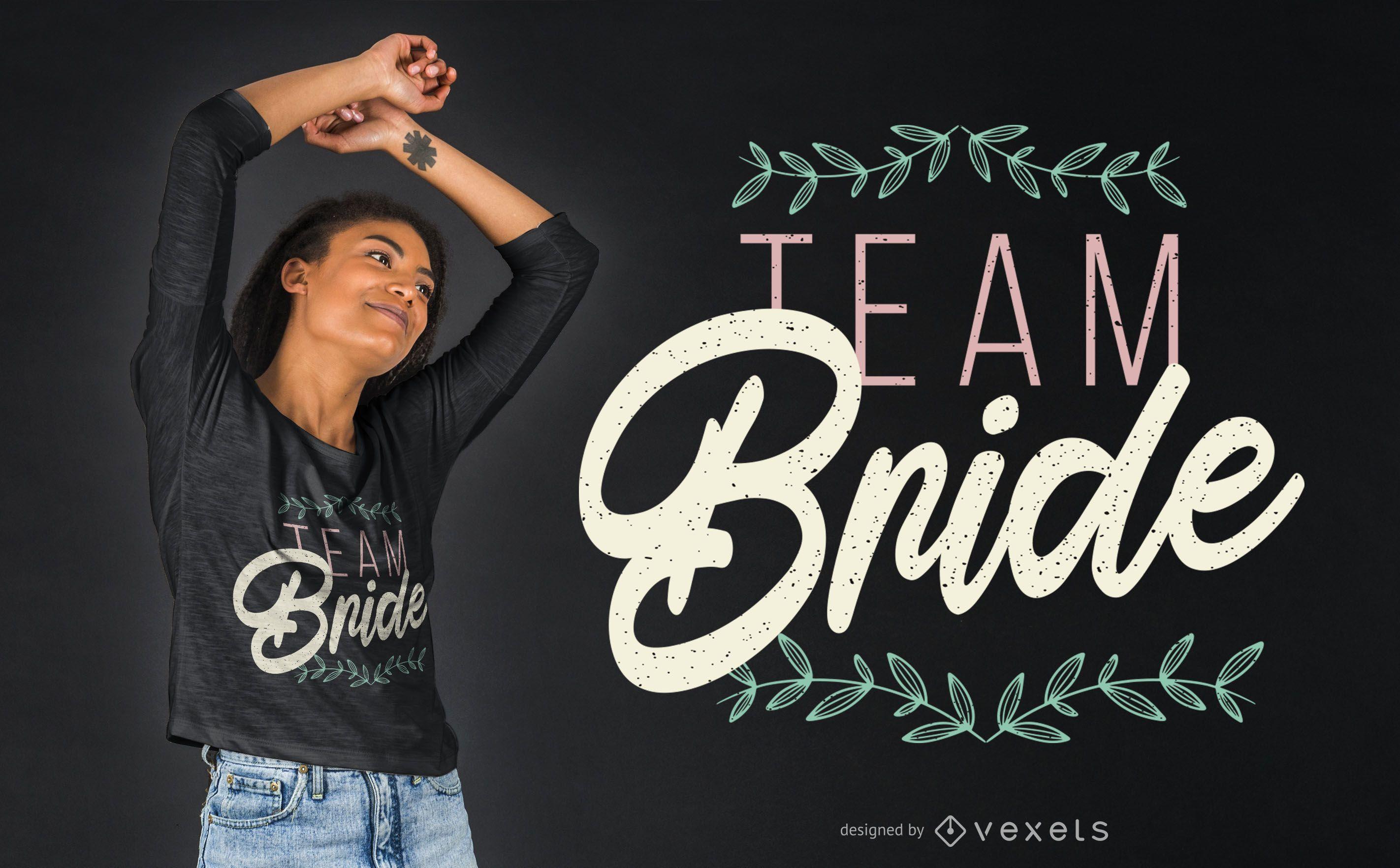 Design de t-shirt de texto de noiva de equipe