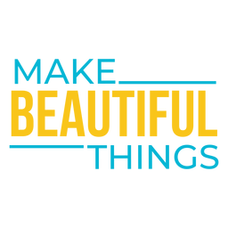 Beautiful things craft lettering