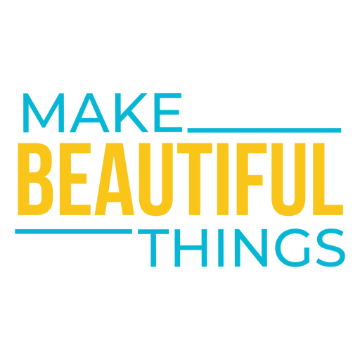Beautiful things craft lettering Transparent PNG