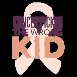 Cancer motivation childhood lettering
