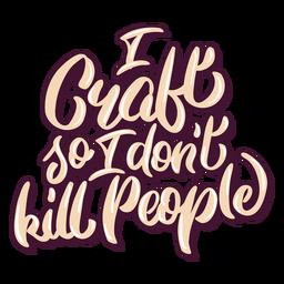 Letras psicópatas artesanales