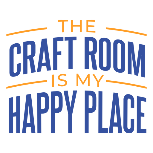 Craft room happy place lettering