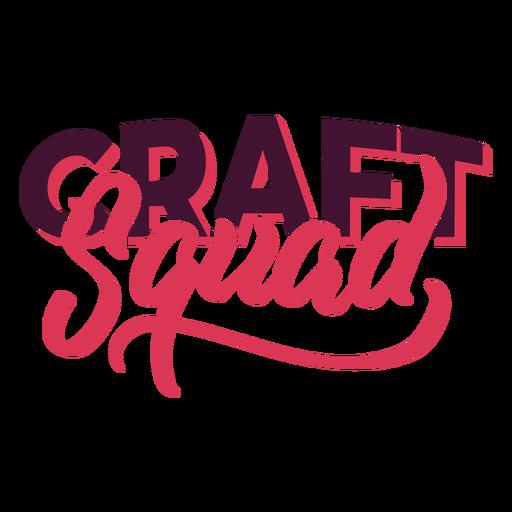 Craft squad lettering