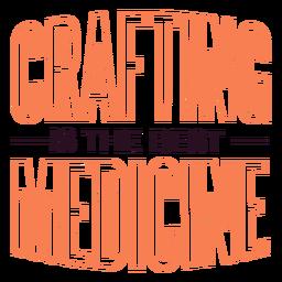 Crafting Medizin Schriftzug