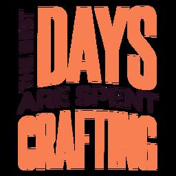 Días dedicados a la elaboración de letras
