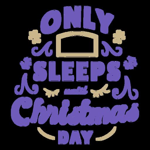 Sleeps until christmas countdown Transparent PNG
