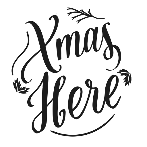 Xmas here christmas lettering Transparent PNG