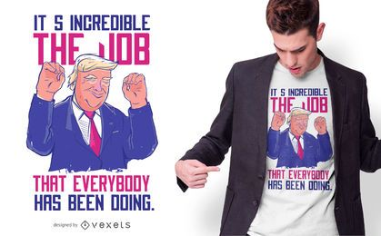 Diseño de camiseta de Trump Quote