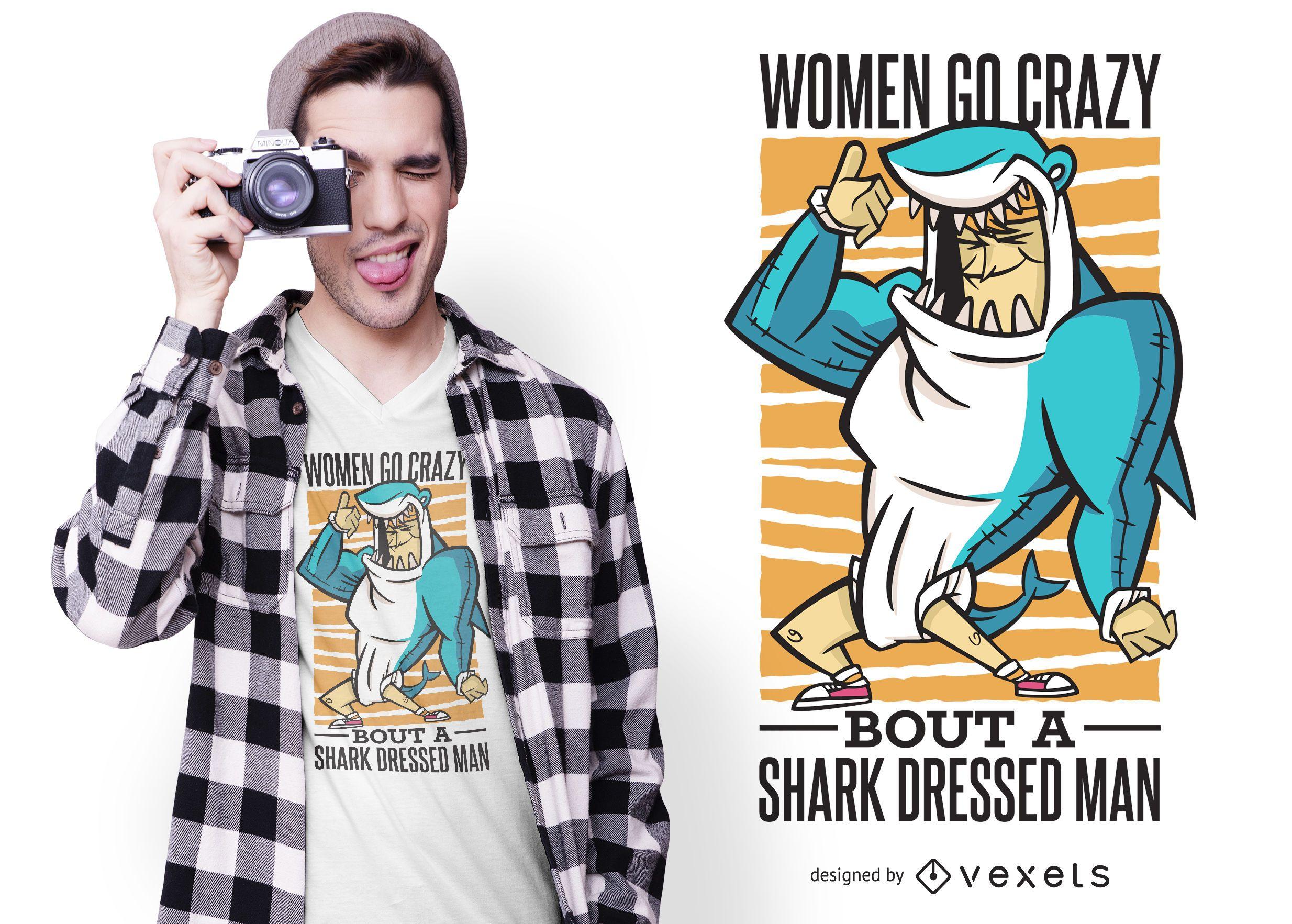 Shark Suit Quote T-shirt Design