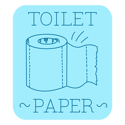 Toilet paper bathroom label line