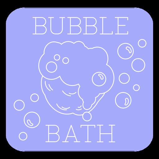 Bubble bath bathroom label line Transparent PNG