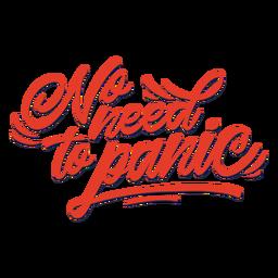 Não há necessidade de entrar em pânico letras