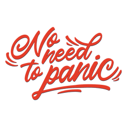 No need to panic lettering