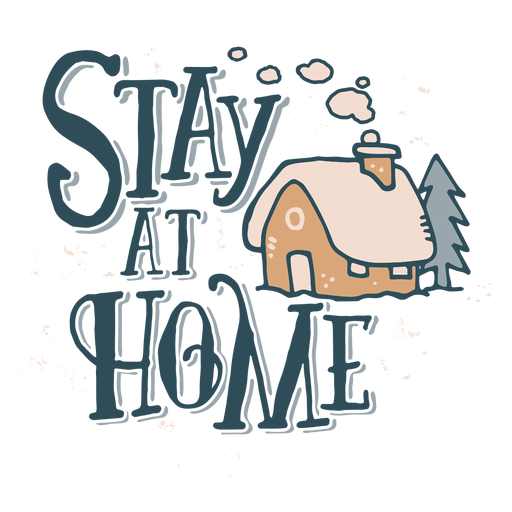 Stay at home lettering Transparent PNG