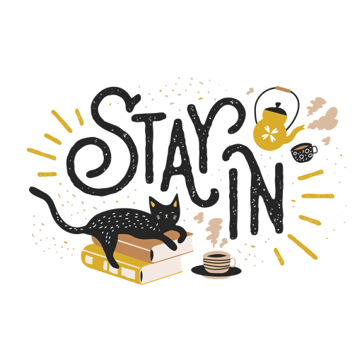 Stay in lettering Transparent PNG