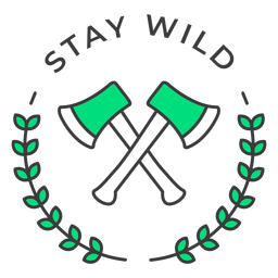 Stay wild axes badge stroke