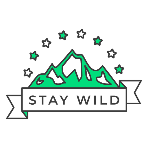 Stay wild badge stroke Transparent PNG