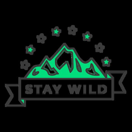 Stay wild badge stroke