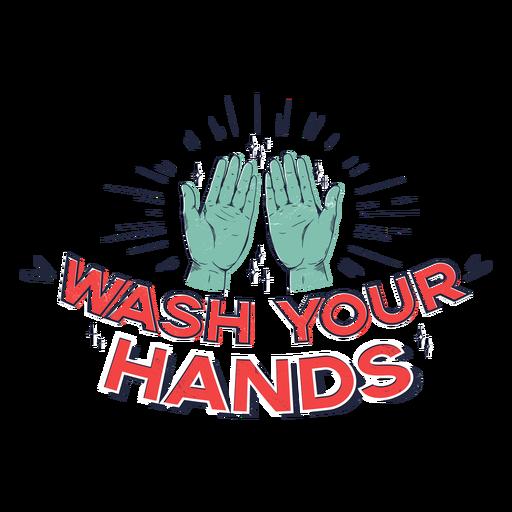 Wash your hands lettering Transparent PNG