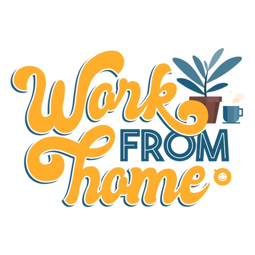 Work from home lettering Transparent PNG