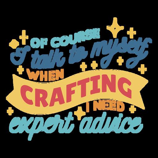 Crafting expert advice