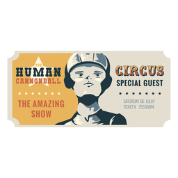Boleto de circo de bala de cañón humana