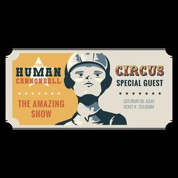 Boleto de circo humano bala de cañón