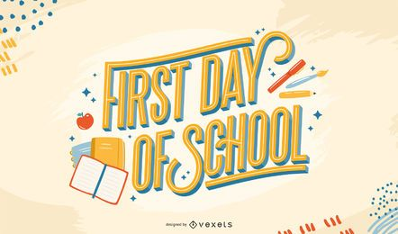 First day of school lettering