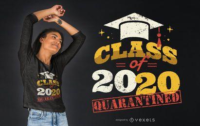 Design de camiseta da classe de quarentena 2020