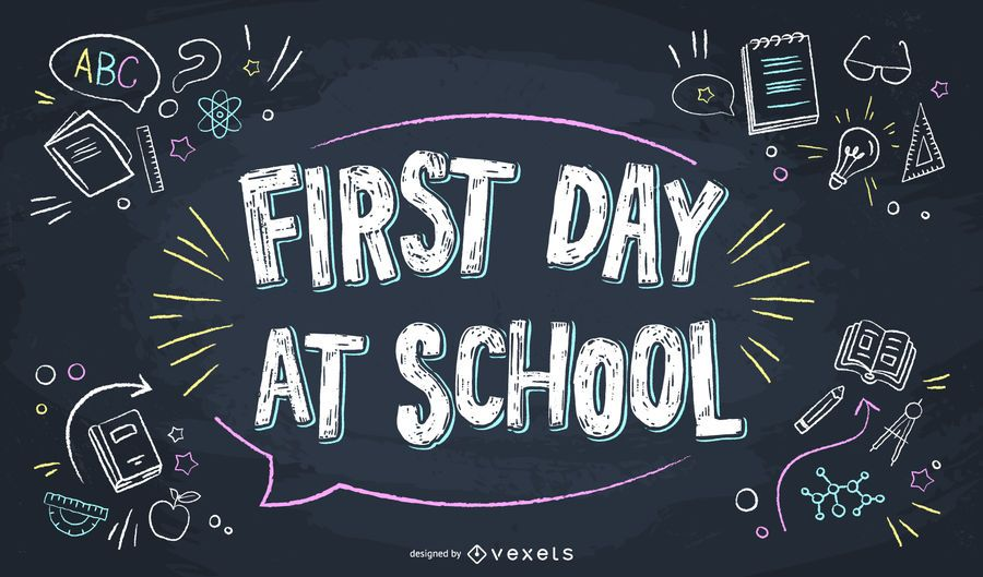 First day at school lettering