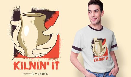 Kilnin' It Pottery T-shirt Design