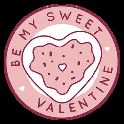 Be sweet valentine badge